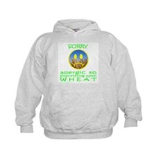 ALLERGIC TO WHEAT Hoody