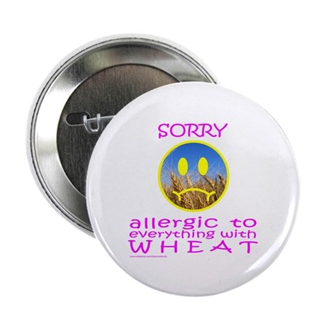 """ALLERGIC TO WHEAT 2.25"""" Button (10 pack)"""