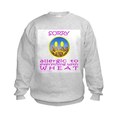ALLERGIC TO WHEAT Kids Sweatshirt