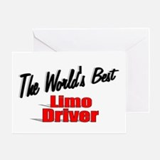 """""""The World's Best Limo Driver"""" Greeting Card"""