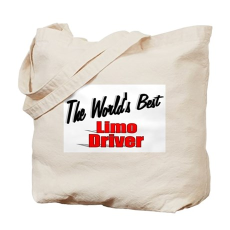 """The World's Best Limo Driver"" Tote Bag"