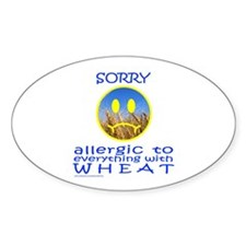 ALLERGIC TO WHEAT Oval Decal