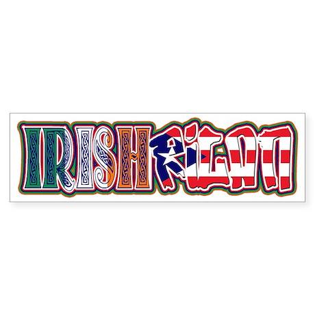 IrishRicanAgain! Bumper Sticker