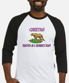 Cheetah Trapped In A Woman's Body Baseball Jersey