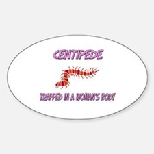 Centipede Trapped In A Woman's Body Oval Decal