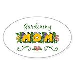 Gardening Mom Gardener Oval Sticker (10 pk)