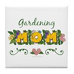 Gardening Mom Gardener Tile Coaster
