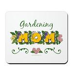 Gardening Mom Gardener Mousepad