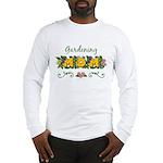 Gardening Mom Gardener Long Sleeve T-Shirt