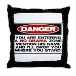 No Obama Zone Throw Pillow