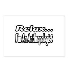 """Relax...I'm An Anthropologist"" Postcards (Package"