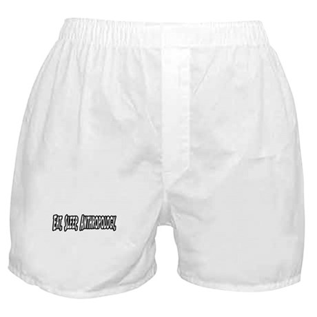 """Eat. Sleep. Anthropology."" Boxer Shorts"