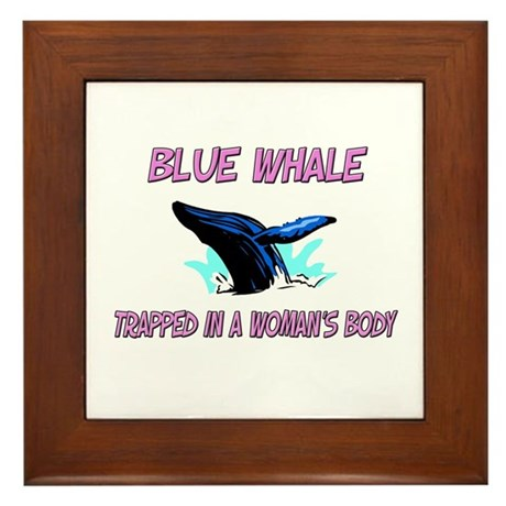 Blue Whale Trapped In A Woman's Body Framed Tile