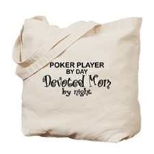 Poker Player Devoted Mom Tote Bag