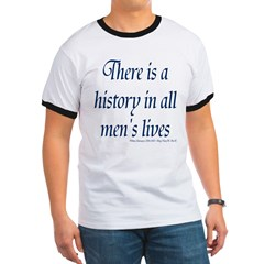 History in all mens lives T