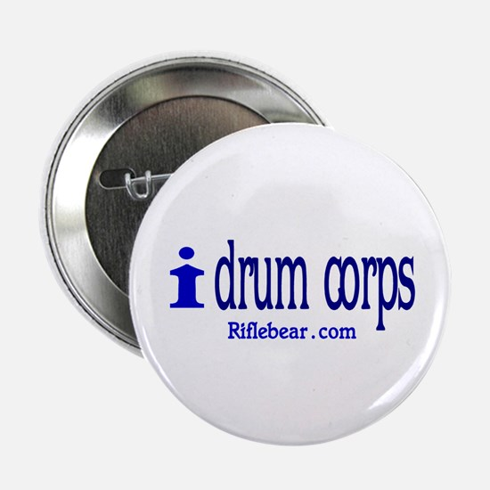 "i drum corps 2.25"" Button"