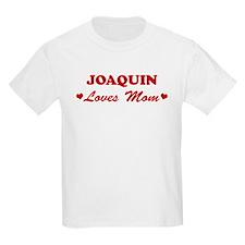 JOAQUIN loves mom T-Shirt