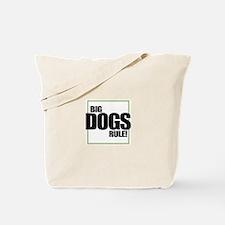 Big Dogs Rule logo Tote Bag