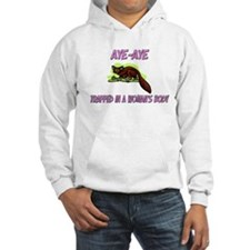 Aye-Aye Trapped In A Woman's Body Hoodie