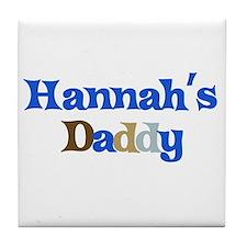 Hannah's Daddy Tile Coaster