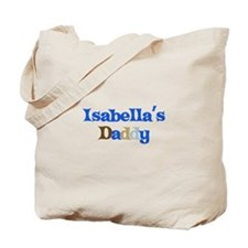 Isabella's Daddy Tote Bag