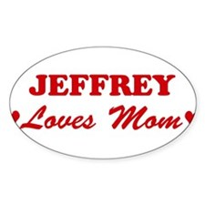 JEFFREY loves mom Oval Decal