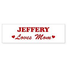 JEFFERY loves mom Bumper Bumper Sticker