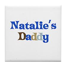 Natalie's Daddy Tile Coaster