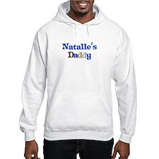 Natalie's Daddy Hoodie Sweatshirt