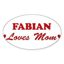 FABIAN loves mom Oval Decal