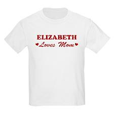 ELIZABETH loves mom T-Shirt