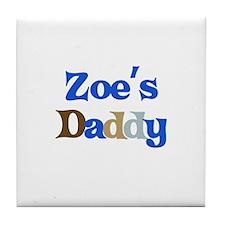 Zoe's Daddy Tile Coaster