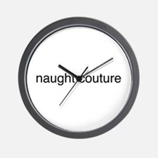 naught couture Wall Clock