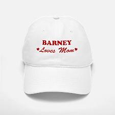 BARNEY loves mom Baseball Baseball Cap