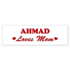 AHMAD loves mom Bumper Bumper Sticker