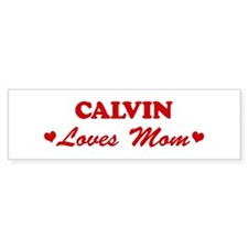 CALVIN loves mom Bumper Bumper Sticker