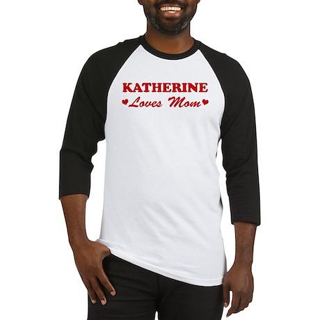 KATHERINE loves mom Baseball Jersey