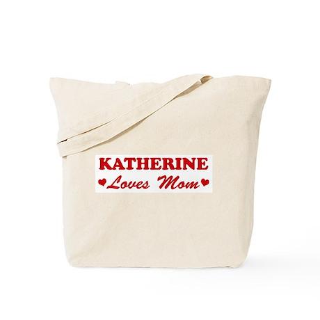 KATHERINE loves mom Tote Bag