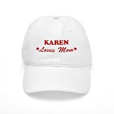 KAREN loves mom Baseball Cap