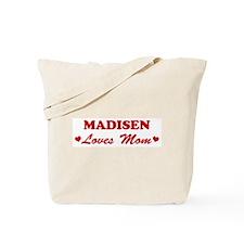 MADISEN loves mom Tote Bag