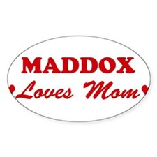 MADDOX loves mom Oval Decal