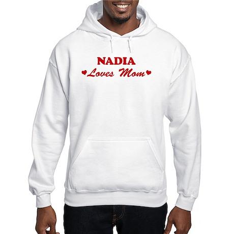 NADIA loves mom Hooded Sweatshirt