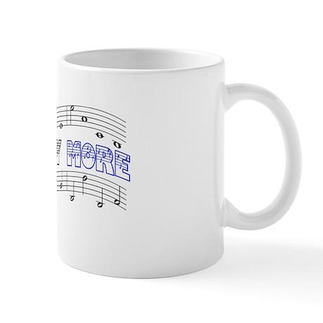 One Day More Mug