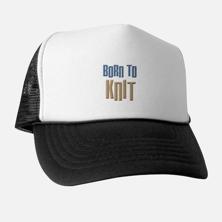 Born to Knit Crafts Trucker Hat