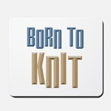 Born to Knit Crafts Mousepad