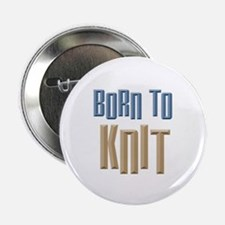 """Born to Knit Crafts 2.25"""" Button"""