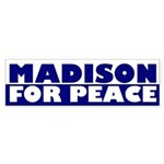 Madison For Peace (bumper sticker)