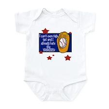 Can't talk already hate yankees Infant Bodysuit