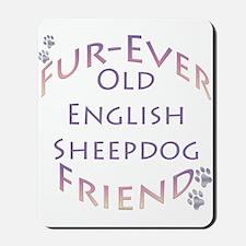 Old English Furever Mousepad