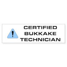 Bukkake Technician Bumper Bumper Sticker